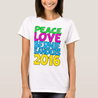 Peace Love Bernie Sanders 2016 T-Shirt