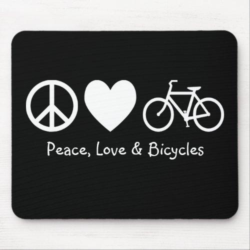 Peace, Love & Bicycles Mousepad mousepad