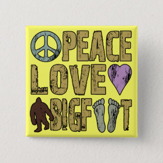 Peace Love Bigfoot Pinback Button