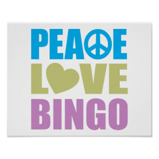 Peace Love Bingo Poster