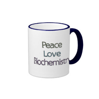Peace, Love, Biochemistry Coffee Mugs
