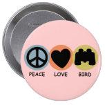 Peace Love Bird Pinback Buttons