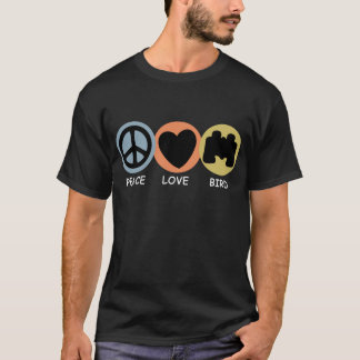 Peace Love Bird T-Shirt