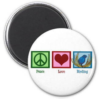 Peace Love Birding Magnet