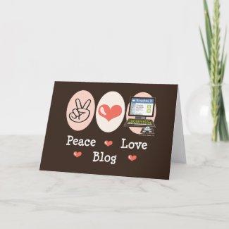 Peace Love Blog Greeting Card card