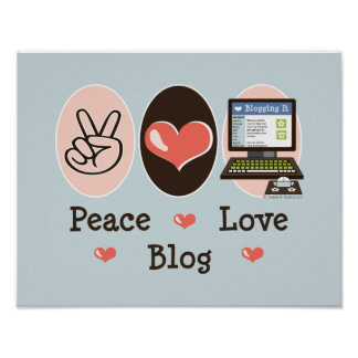 Peace Love Blog Poster