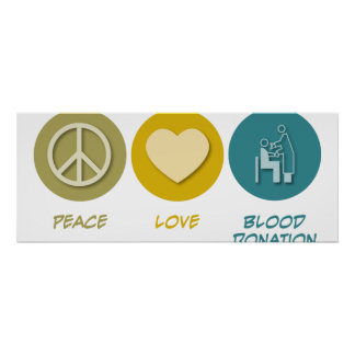 Peace Love Blood Donation Poster