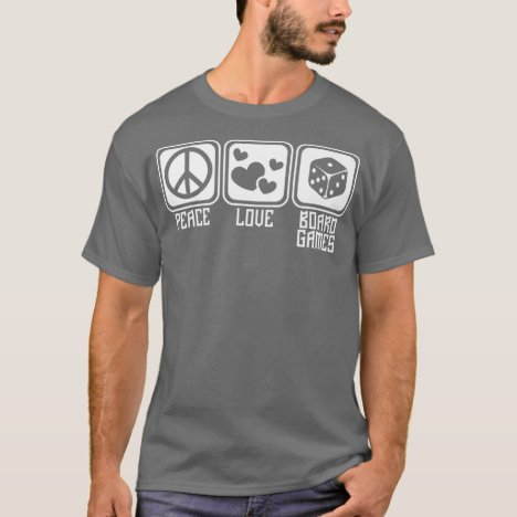 Peace Love Board Games Playing Boardgames T-Shirt