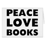 Peace Love Books Greeting Cards