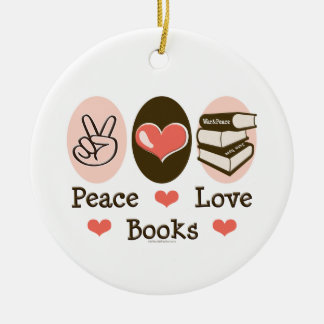 Peace Love Books Ornament