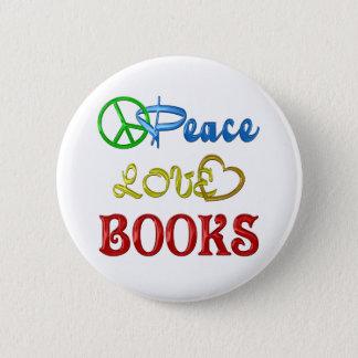 PEACE LOVE BOOKS PINBACK BUTTON