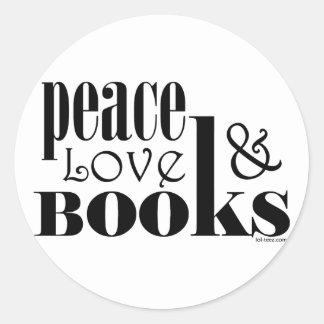 Peace Love Books Round Sticker