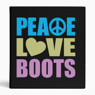 Peace Love Boots Binder