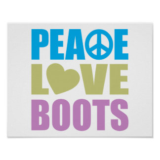 Peace Love Boots Print