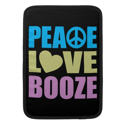 Peace Love Booze MacBook Sleeves