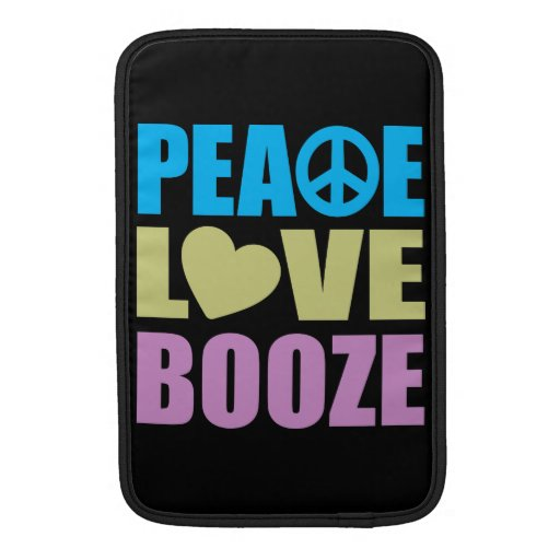Peace Love Booze Sleeves For MacBook Air