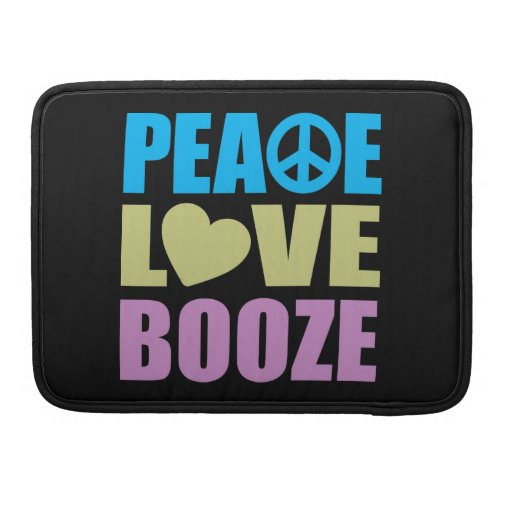 Peace Love Booze Sleeves For MacBooks