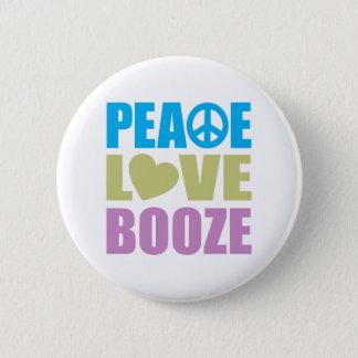 Peace Love Booze Pinback Button