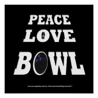 Peace Love bowl Poster