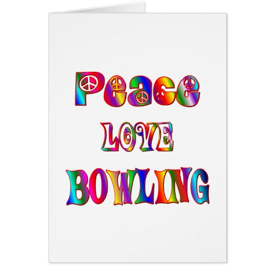 Peace Love Bowling Card