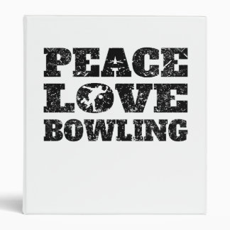 Peace Love Bowling (Distressed) 3 Ring Binders