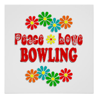 Peace Love Bowling Poster
