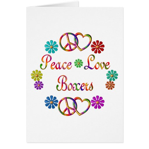 PEACE LOVE BOXERS CARD