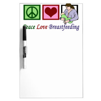 Peace Love Breastfeeding Dry Erase Board