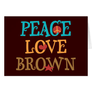 Peace Love BROWN - Senator Scott BROWN NH Stationery Note Card