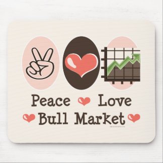 Peace Love Bull Market Mouse Pad