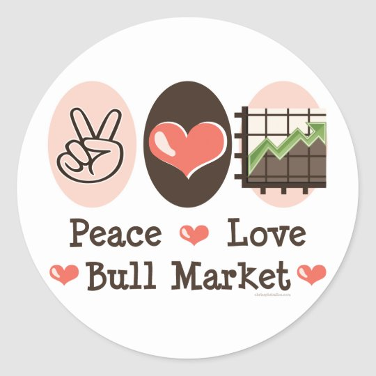 Peace Love Bull Market Stickers