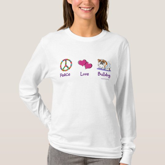 Peace Love Bulldog design T-Shirt