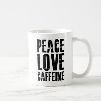 PEACE LOVE CAFFEINE COFFEE MUG