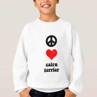 Peace love Cairn Terrier Sweatshirt