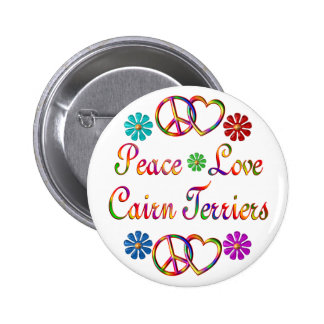 PEACE LOVE CAIRN TERRIERS 2 INCH ROUND BUTTON