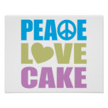 Peace Love Cake Poster