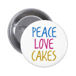 Peace Love Cakes Pinback Button