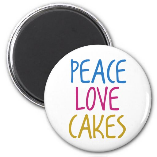 Peace Love Cakes Refrigerator Magnets