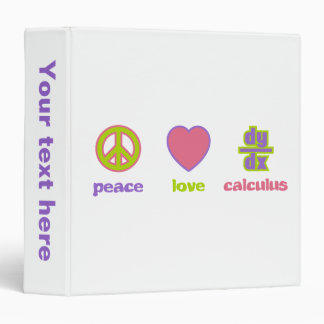 Peace Love & Calculus 3 Ring Binder