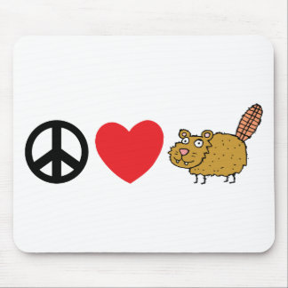 Peace  Love Canadian Beaver Mouse Pad