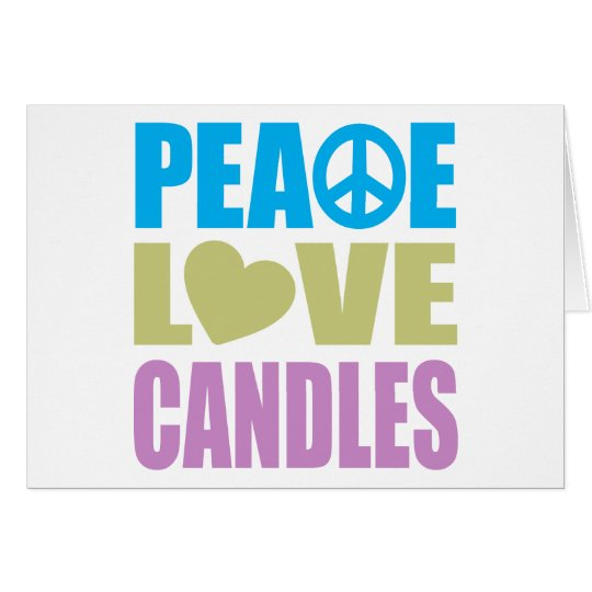 Peace Love Candles Card