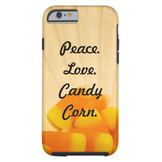 Peace Love Candy Corn iPhone 6 cases Holidays