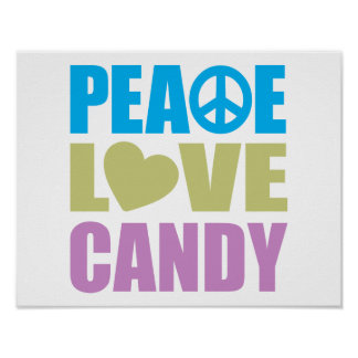 Peace Love Candy Poster