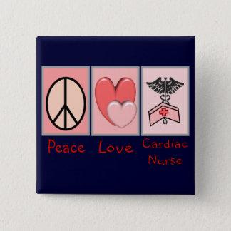 Peace Love Cardiac Nurse Button