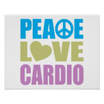 Peace Love Cardio Posters