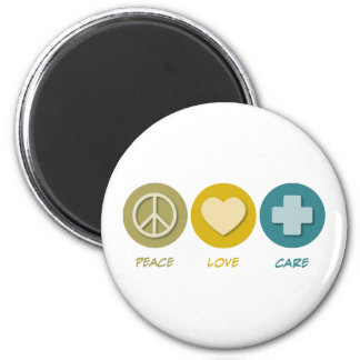 Peace Love Care 2 Inch Round Magnet