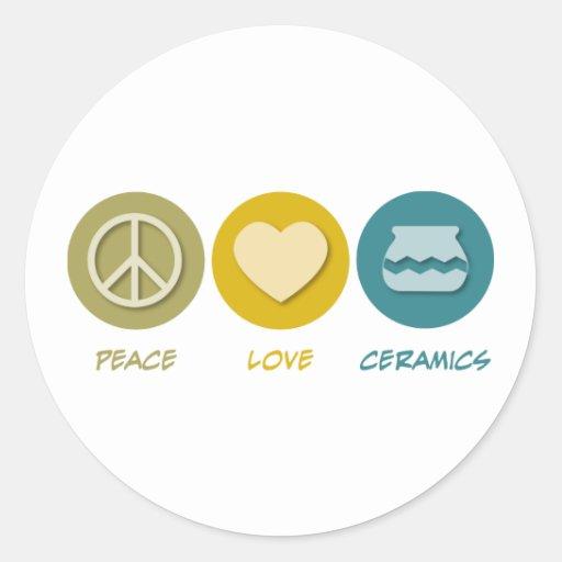 Peace Love Ceramics Classic Round Sticker