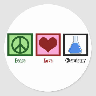 Peace Love Chemistry Classic Round Sticker