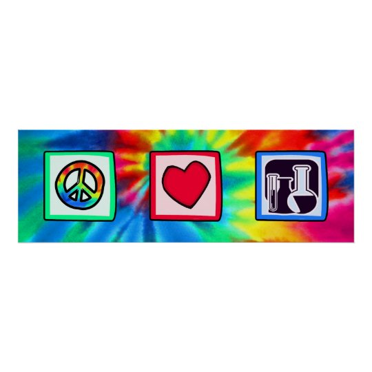 Peace, Love,  Chemistry Poster