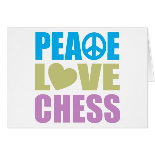 Peace Love Chess Card
